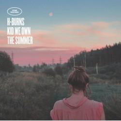 H-Burns – Kid We Own The Summer - LP Vinyl Album + 2 CD