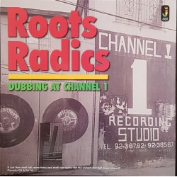 Roots Radics ‎– Dubbing At Channel 1- LP Vinyl Album