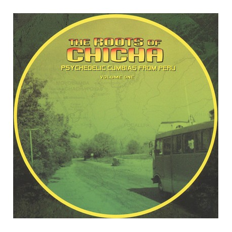 The Roots Of Chicha - Psychedelic Cumbias From Peru - LP Vinyl Album