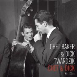 Chet Baker & Dick Twardzik – Chet & Dick - LP Vinyl Album
