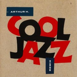 Arthur H - Cool Jazz - Maxi CD 5 Tracks