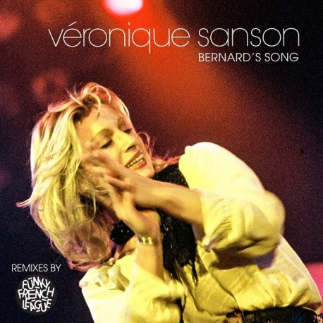 Veronique Sanson - Bernard's Song - Funky French League Remixes - Maxi Vinyl 12 inches