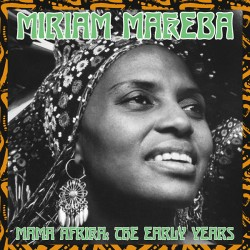 Miriam Makeba ‎– Mama Africa The Early Years - LP Vinyl Album
