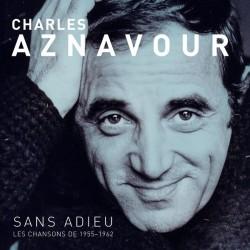 Charles Aznavour – Sans Adieu - Les Chansons 1955-1962 - LP Vinyl Album