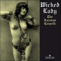 Wicked Lady – The Axeman Cometh - Double LP Vinyl Album
