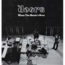 The Doors ‎– When The Music's Over - LP Vinyl Album