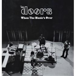 The Doors – When The Music's Over - LP Vinyl Album