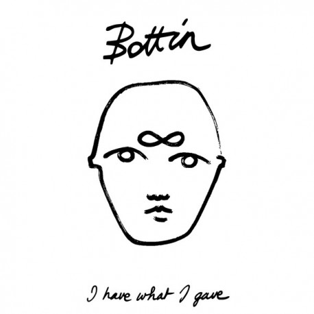Bottin – I Have What I Gave - LP Vinyl Album