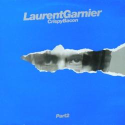 Laurent Garnier – Crispy Bacon - Part 2 - Maxi Vinyl 12 inches