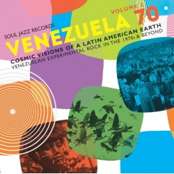 Venezuela 70 Volume 2 - Cosmic Visions Of A Latin American Earth - Venezuelan Experimental Rock - Double LP Vinyl
