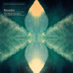 Bonobo ‎– The North Borders - Double LP Vinyl Album + MP3