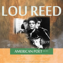 Lou Reed with The Tots - Best of American Poet Live 1972 - LP Vinyl Album