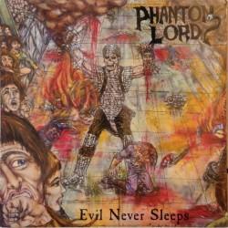 Phantom Lord – Evil Never Sleeps - LP Vinyl Album