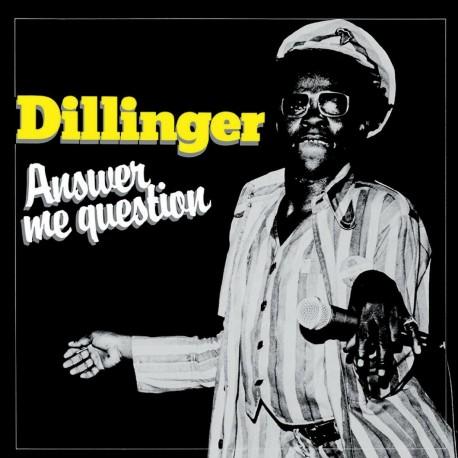 Dillinger – Answer Me Question - LP Vinyl Album