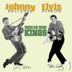 Elvis Presley & Johnny Hallyday ‎– When We Were Kings  - Double LP Vinyl Album