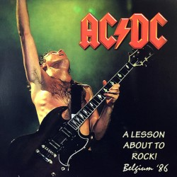 AC/DC - A Lesson About To Rock! Belgium '86 - LP Vinyl Album