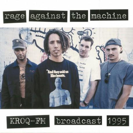 Rage Against The Machine – KROQ-FM Broadcast 1995 - LP Vinyl Album