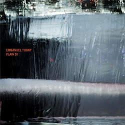 Emmanuel Tugny – Plain 30 - LP Vinyl Album Coloured