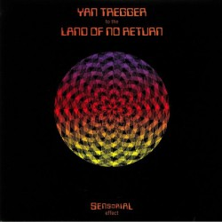 Yan Tregger ‎– To The Land Of No Return - LP Vinyl Album Psychedelic Cover