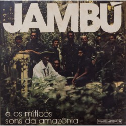 Jambú E Os Míticos Sons Da Amazônia 1974-1986 - Cumbia Compilation - Double LP Vinyl Album