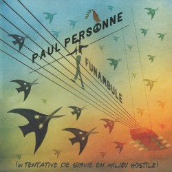 Paul Personne ‎– Funambule - Double LP Vinyl Album