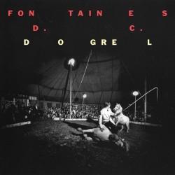 Fontaines D.C. – Dogrel - LP Vinyl Album