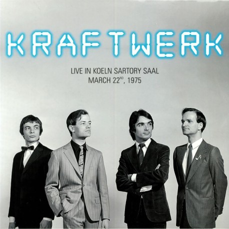 Kraftwerk ‎– Live In Koeln Sartory Saal, March 22nd, 1975 - LP Vinyl Album