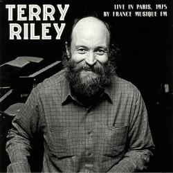 Terry Riley – Live In Paris 1975 By France Musique FM - LP Vinyl Album