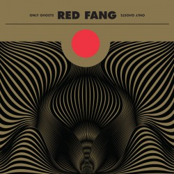 Red Fang – Only Ghosts - LP Vinyl Album