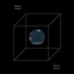 Squadra Omega – Materia Oscura - LP Vinyl Album