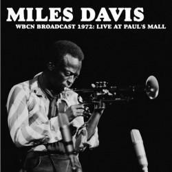 Miles Davis – WBCN Broadcast 1972 - Live At Paul's Mall - LP Vinyl Album