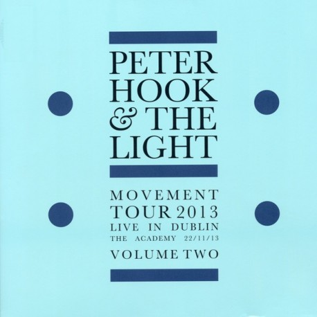 Peter Hook And The Light – Movement Tour 2013 Live In Dublin The Academy 22/11/13 Volume Two - LP Vinyl Album