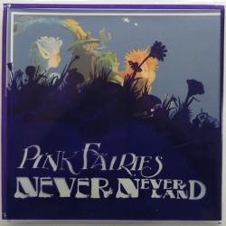 Pink Fairies – Never Neverland - LP Vinyl Album Limited Edition