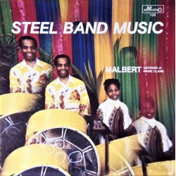 Georges & Marie-Claire Malbert ‎– Steel Band Music - LP Vinyl Album