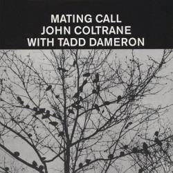 Tadd Dameron With John Coltrane – Mating Call - LP Vinyl Album