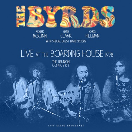 The Byrds – Best Of Live At The Boarding House 1978 - LP Vinyl Album