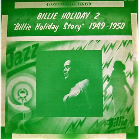 Billie Holiday ‎– Billie Holiday Story 2 - 1949-1950 - LP Vinyl Album