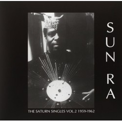 Sun Ra ‎– The Saturn Singles Vol. 2 1959-1962 - LP Vinyl Album