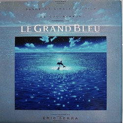 Eric Serra – Le Grand Bleu - Musique Film Luc Besson - LP Vinyl Album
