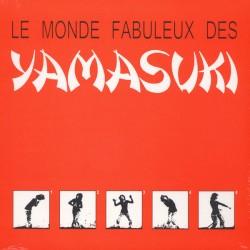 Yamasuki – Le Monde Fabuleux Des Yamasuki - LP Vinyl Album