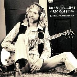 Duane Allman & Eric Clapton – Jamming Together In 1970 - Double LP Vinyl Album