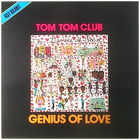 Tom Tom Club ‎– Genius Of Love - Maxi Vinyl 12 inches