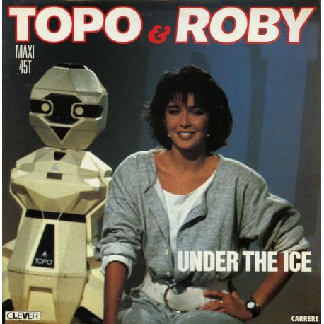 Topo & Roby – Under The Ice - Maxi Vinyl 12 inches - France Edition - Italo Disco