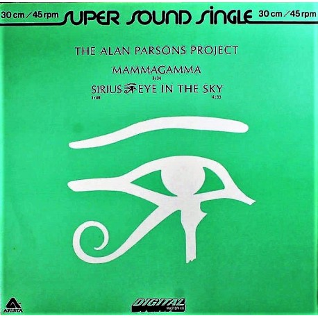The Alan Parsons Project – Mammagamma / Sirius - Eye In The Sky - Maxi Vinyl 12 inches