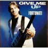 Michael Fortunati ‎– Give Me Up - Maxi Vinyl 12 inches