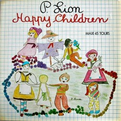 P. Lion ‎– Happy Children - Maxi Vinyl 12 inches - Italo Disco