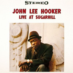 John Lee Hooker ‎– Live At Sugar Hill - LP Vinyl Album