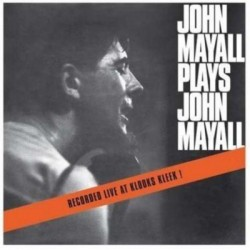 John Mayall ‎– John Mayall Plays John Mayall - LP Vinyl Album Coloured Edition Mono