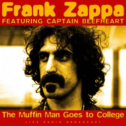 Frank Zappa Featuring Captain Beefheart ‎– The Muffin Man Goes To College - LP Vinyl Album