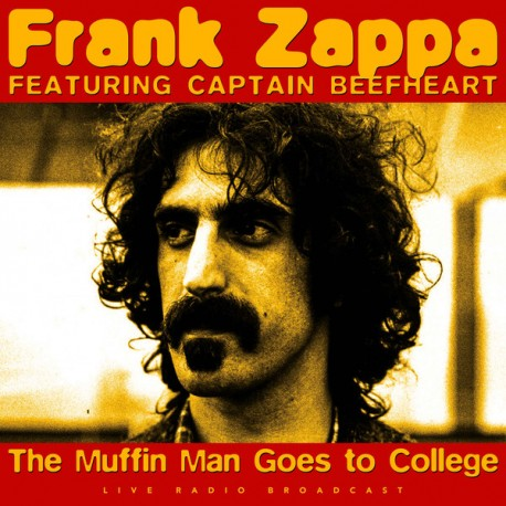 Frank Zappa Featuring Captain Beefheart – The Muffin Man Goes To College - LP Vinyl Album